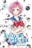 Takane & Hana, Vol. 6 - Takane & Hana 6 (Paperback)
