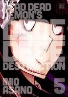 Dead Dead Demon's Dededede Destruction, Vol. 5 - Dead Dead Demon's Dededede Destruction 5 (Paperback)
