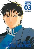 Fullmetal Alchemist: Fullmetal Edition, Vol. 3 - Fullmetal Alchemist: Fullmetal Edition (Hardback)