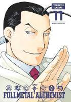 Fullmetal Alchemist: Fullmetal Edition, Vol. 11 - Fullmetal Alchemist: Fullmetal Edition 11 (Hardback)