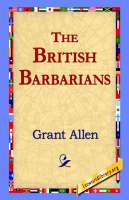 The British Barbarians (Hardback)