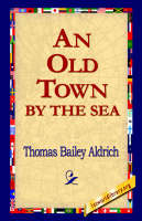An Old Town by the Sea (Hardback)
