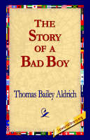 The Story of a Bad Boy (Hardback)