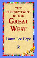 The Bobbsey Twins in the Great West (Hardback)
