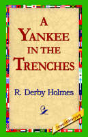 A Yankee in the Trenches (Hardback)