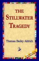 The Stillwater Tragedy (Hardback)