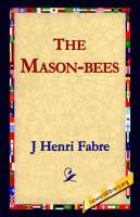 The Mason-Bees (Paperback)