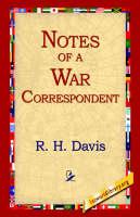 Notes of a War Correspondent (Hardback)