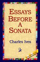 Essays Before a Sonata (Hardback)