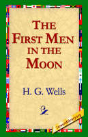 The First Men in the Moon (Hardback)