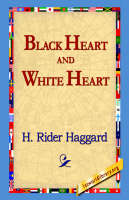 Black Heart and White Heart (Hardback)