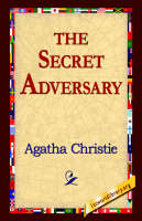 The Secret Adversary - Tommy and Tuppence Mysteries (Paperback) (Paperback)