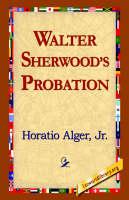 Walter Sherwood's Probation