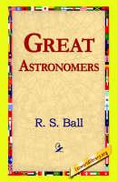 Great Astronomers (Hardback)