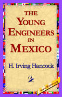 The Young Engineers in Mexico (Hardback)