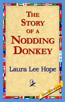 The Story of a Nodding Donkey (Paperback)