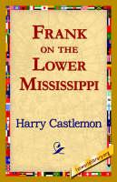 Frank on the Lower Mississippi (Paperback)