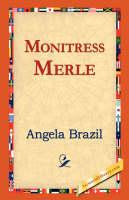 Monitress Merle (Hardback)