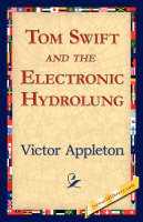 Tom Swift and the Electronic Hydrolung (Hardback)