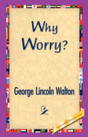 Why Worry? (Paperback)