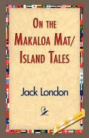 On the Makaloa Mat/Island Tales (Paperback)