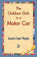 The Outdoor Girls in a Motor Car (Paperback)