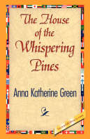 The House of the Whispering Pines (Hardback)