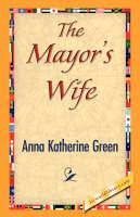 The Mayor's Wife (Hardback)