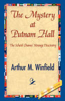 The Mystery at Putnam Hall (Hardback)
