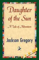 Daughter of the Sun (Hardback)