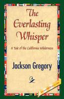 The Everlasting Whisper (Hardback)