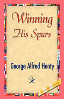 Winning His Spurs (Paperback)