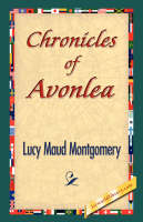 Chronicles of Avonlea (Paperback)