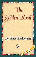 The Golden Road (Paperback)