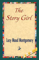 The Story Girl (Paperback)