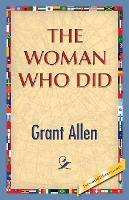 The Woman Who Did (Paperback)