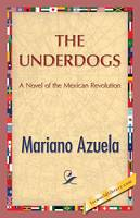 The Underdogs (Paperback)