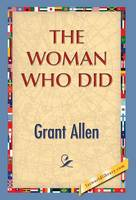 The Woman Who Did (Hardback)