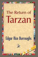 The Return of Tarzan (Hardback)