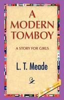 A Modern Tomboy (Hardback)