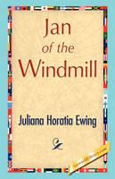 Jan of the Windmill (Hardback)