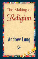The Making of Religion (Paperback)