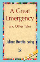 A Great Emergency and Other Tales (Hardback)