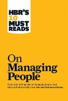 "HBR's 10 Must Reads on Managing People (with featured article ""Leadership That Gets Results,"" by Daniel Goleman) - Harvard Business Review Must Reads (Paperback)"