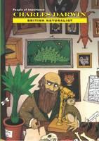 Charles Darwin - British Naturalist (Hardback)