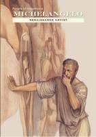 Michelangelo - Renaissance Artist (Hardback)