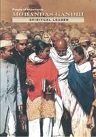 Mohandas K. Ghandi - Spiritual Leader - People of Importance (Hardback)