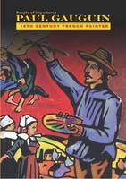 Paul Gauguin - French Painter - People of Importance (Hardback)