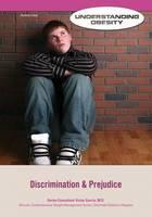 Discrimination and Prejudice - Understanding Obesity (Hardback)