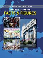 European Union: Facts & Figures - European Countries Today (Hardback)